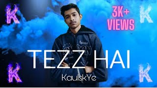 TEZZ HAI - KaulskYe (EXPLICIT) (OFFICIAL MUSIC VIDEO)