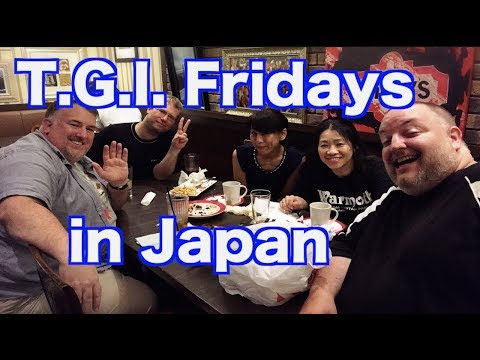 T.G.I.Fridays in Japan! (What day is it? a short lesson!)