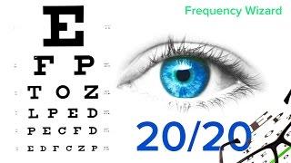 Improve Your Eyesight Naturally - 20/20 Vision Subliminal Isochronic tones Binaural Beats Meditation