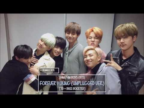 [3D+BASS BOOSTED] BTS (방탄소년단) - FOREVER YOUNG (UNPLUGGED VER. + ENG LYRICS) | bumble.bts