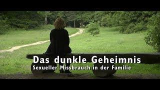 Das dunkle Geheimnis: Sexueller Missbrauch in der Familie GERMAN DOKU