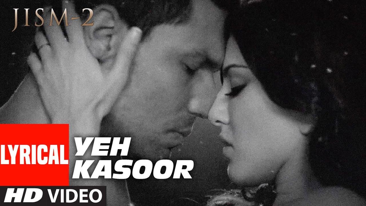 Download Yeh Kasoor Mera Hai Full Video Song Jism 2 | Sunny Leone, Randeep Hooda | Sonu kakkar