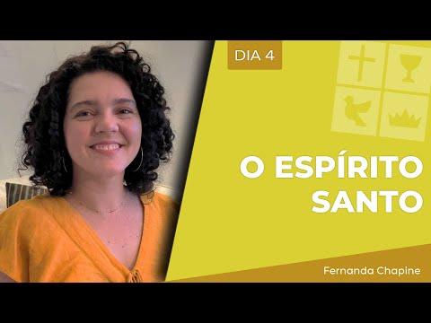 O Espírito Santo | Dia 4 | Fernanda Chapine | Jun 18, 2021