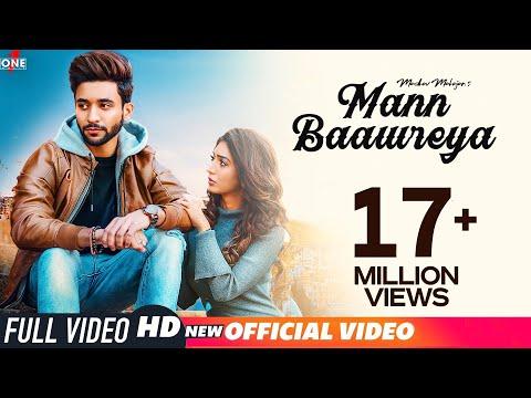 Mann Baawreya (Official Video) | Madhav Mahajan | Kabeer-Raahi | Frame Singh | Latest Songs 2019
