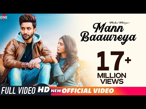 Mann Baawreya (Official Video) | Madhav Mahajan | Kabeer-Raahi | Frame Singh | Latest Songs 2019