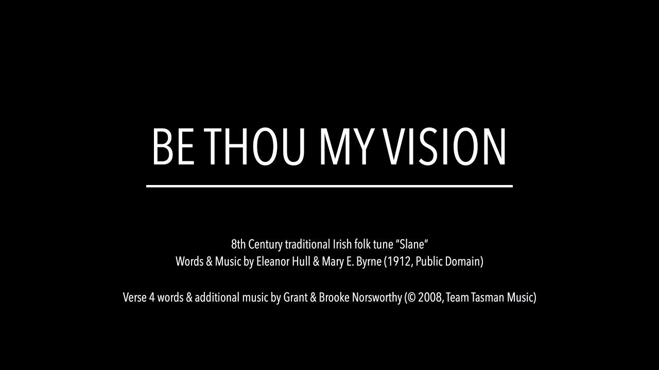 Be Thou My Vision (Lyric Video)