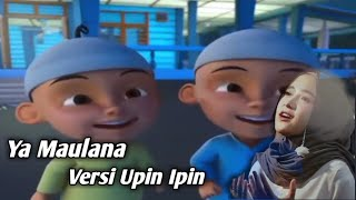 Download Ya Maulana - Nissa Sabyan Versi Upin Ipin