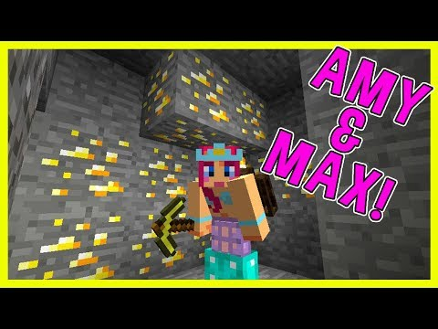 Amy & Max! Ep.21 THE GOLD MINER! | Minecraft | Amy Lee33