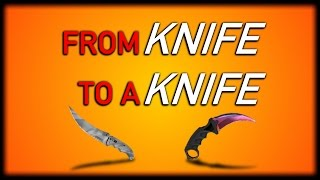 One of Clicky Crisp's most viewed videos: CS:GO - From Knife To A Knife