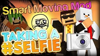 Taking a Selfie in Minecraft - Smart Moving Mod Parkour Map - Selfie w/ Baki and Simon