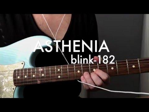 blink-182 - ASTHENIA (guitar cover)