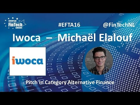 Iwoca Pitch by Michaël Elalouf in Alternative Finance category at European FinTech Awards 2016