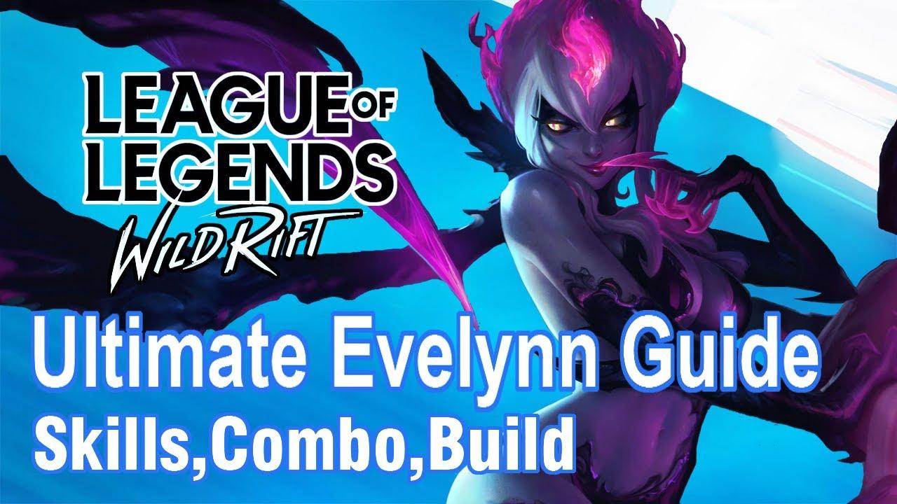 Ultimate Evelynn Guide | League Of Legends : Wild Rift