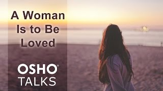 OSHO: A Woman Is to Be Loved (Preview)