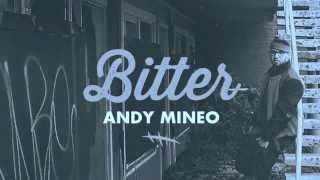 Andy Mineo- Bitter single (heroes fo sale)