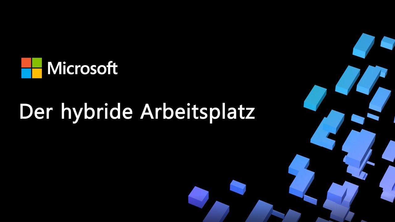 Der hybride Arbeitsplatz | Microsoft