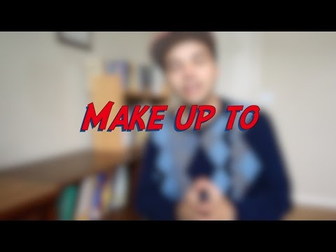 Make up to - W20D7 - Daily Phrasal Verbs - Learn English online free video lessons