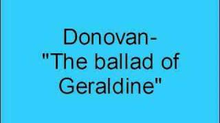 Donovan- The ballad of Geraldine