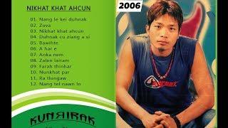 Kunrirak - Ni Khatkhat Ahcun (Full Album)