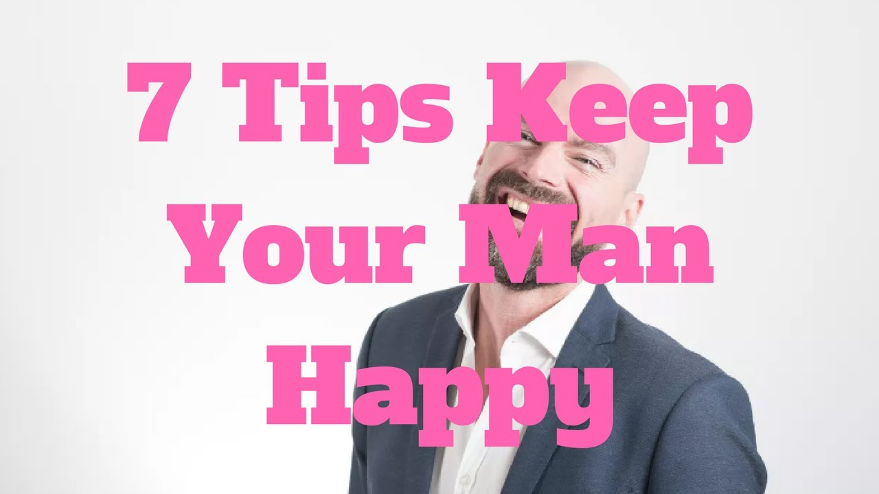 How to keep your man