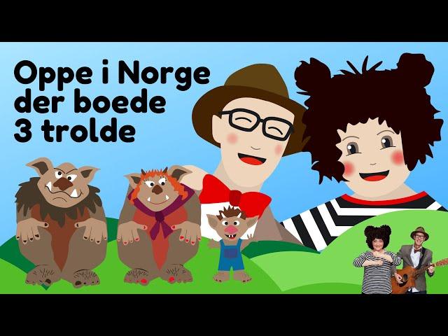 Oppe i Norge | Børnesang med fagter | Popsi og Guitar-Krelle