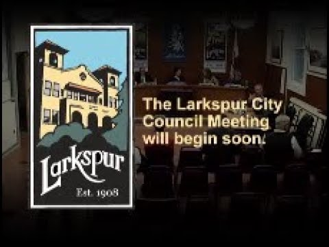 Larkspur City Council Meeting August 21, 2019