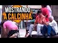 MOSTRANDO A CALCINHA | Na Sarjeta