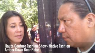 Haute Couture Fashion Show   Native Fashion Amber Dawn Bear Robe Interviewed by Harlan McKosato