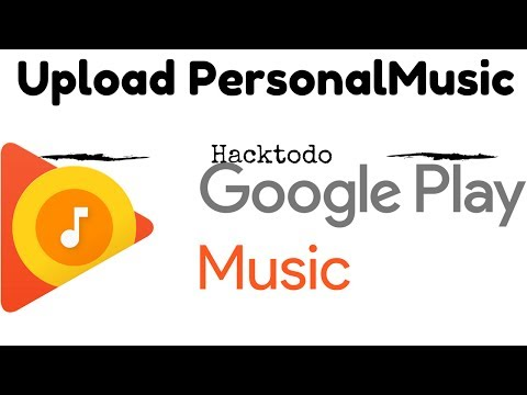 Upload Personal Music On Google Play Music