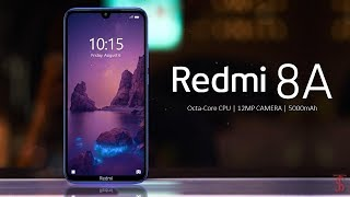 Redmi 8A First Look, Design, Specifications, 4GB RAM, Camera, Features