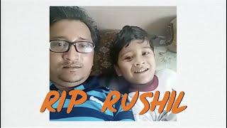REMEMBERING RUSHIL | RIP 🙏🏻