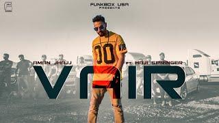 VAIR | Aman Jhajj | Haji Springer | Funkbox |Official Video