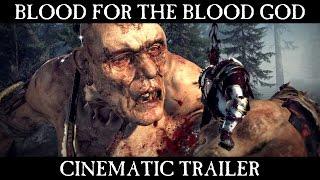 Total War WARHAMMER Blood For The Blood God Trailer
