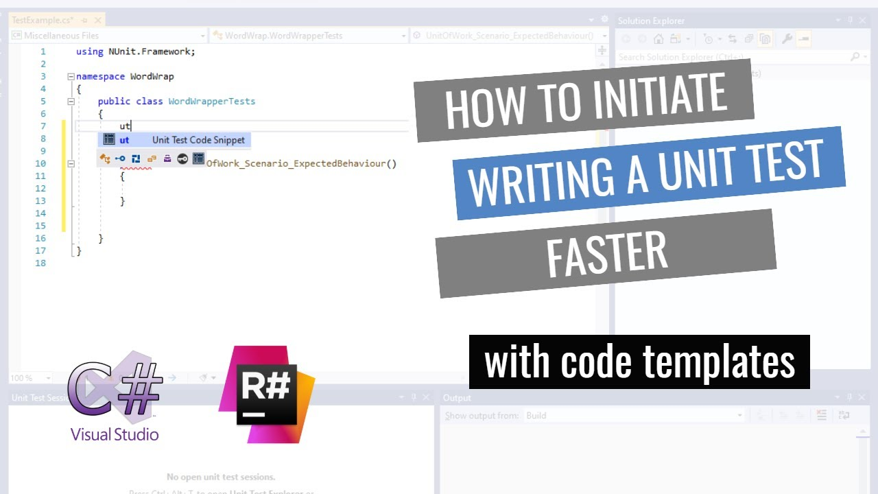 How to Initiate Writing a Unit Test Faster & with Little Effort