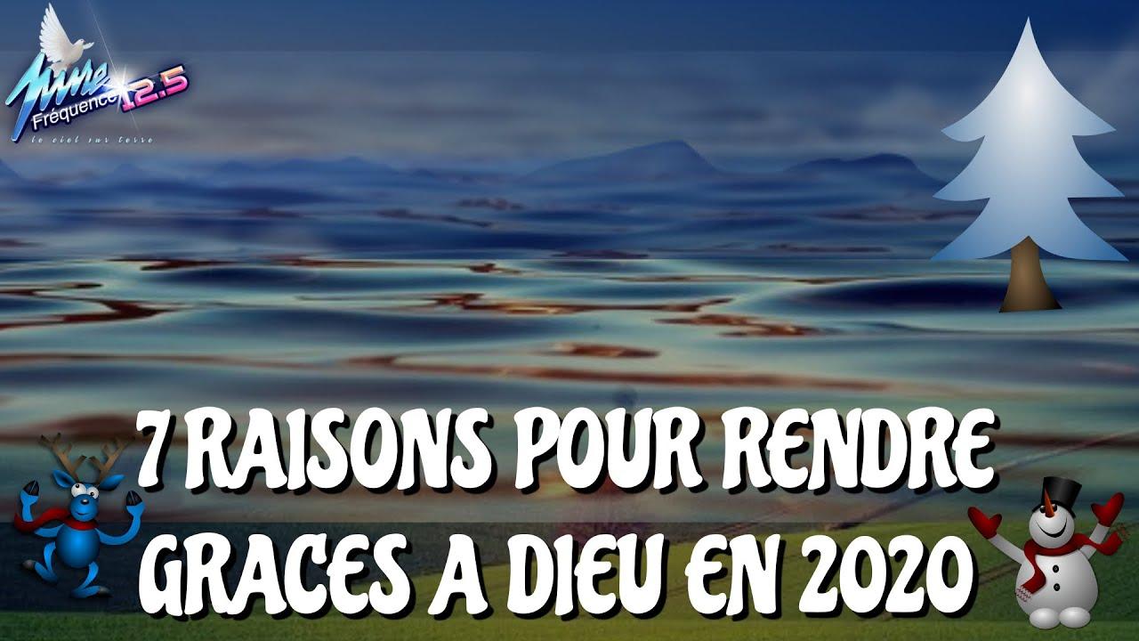 7 RAISONS POUR RENDRE GRACES A DIEU EN 2020