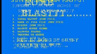 new DJ RAJPUTANA song 2013-.RANA JI pile pile-www.AmBehTa.wapka.mobi