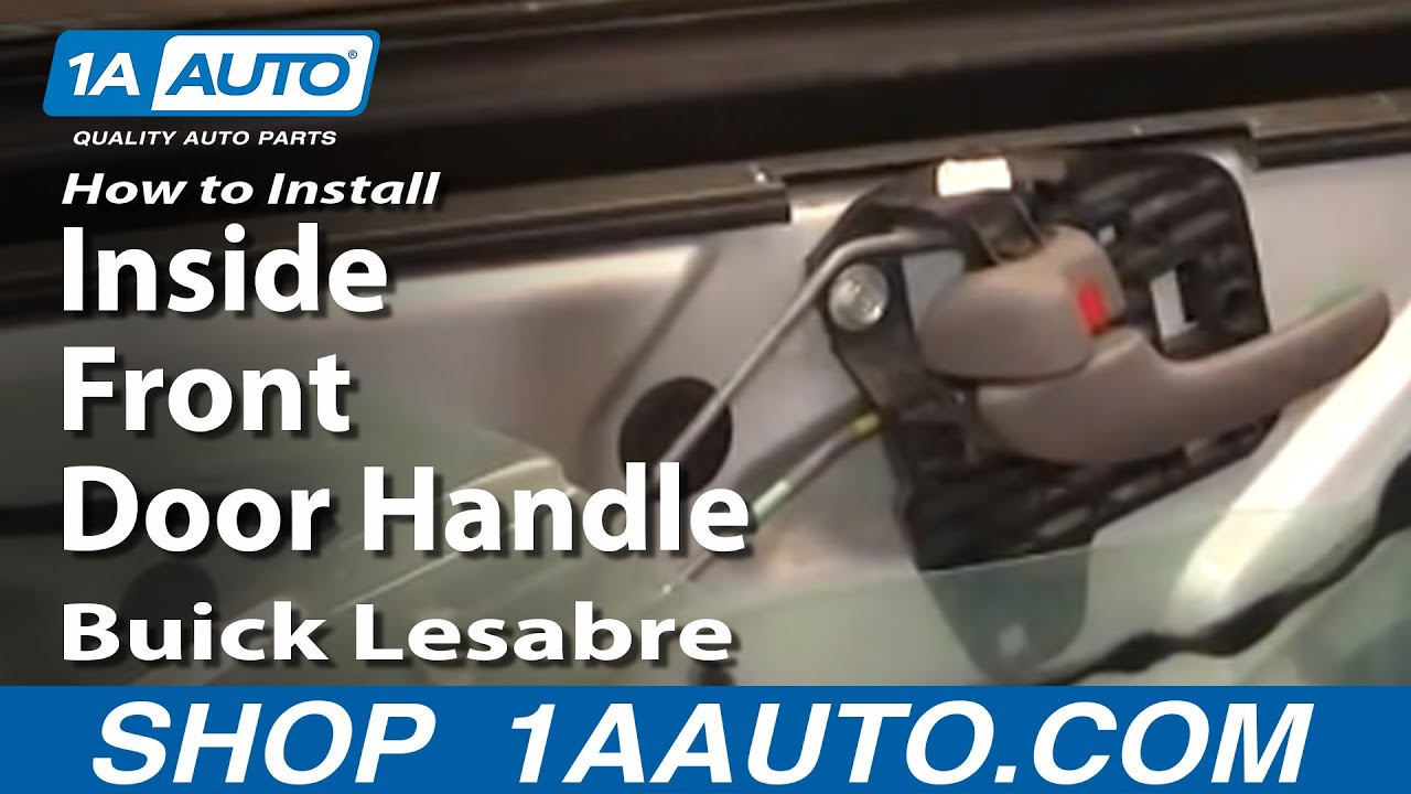 How To Install Repair Replace Inside Front Door Handle Buick Lesabre ...