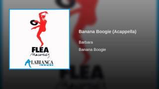 Banana Boogie (Acappella)