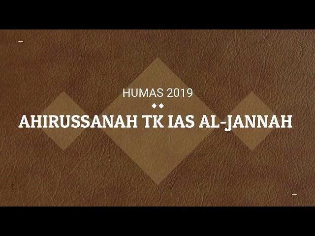 AHIRUSSANAH TK IAS AL-JANNAH 2019