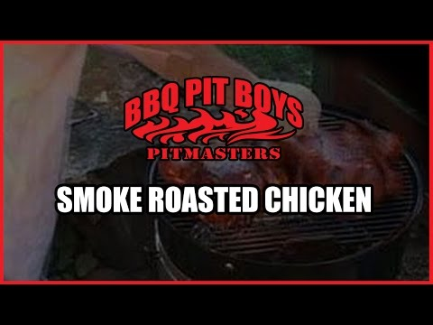 Smoke Roasted Chicken Recipe by the BBQ Pit Boys