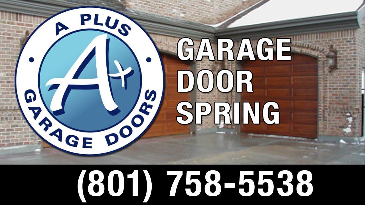 Broken Garage Door Springs Layton - (801) 758-5538 - A Plus Garage on a plus carpet cleaning, a plus signs, a plus tires,