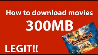 HOW TO DOWNLOAD FREE 300MB MOVIES!