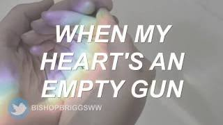 Pray (Empty Gun) - Bishop Briggs (Lyrics)