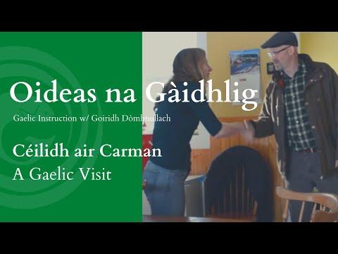 Céilidh air Carman / A Gaelic Visit