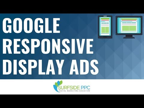 Google Responsive Display Ads Tutorial 2018 - Google Display Network Responsive Ads Best Practices