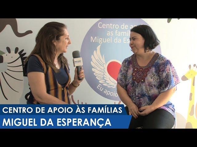 Centro de apoio às famílias Miguel da Esperança