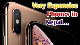 Expensive Smartphones in Nepal-iPhone X series, Huawei Mate, P series, Galaxy S, Note series amp More!