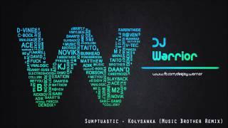 Sumptuastic - Kołysanka (Music Brother Remix)