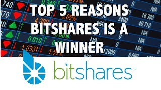 Top 5 Reasons Bitshares Is A Winner