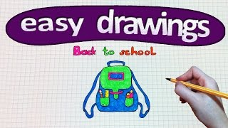Easy drawings # 214  Back to school / how to draw a backpack